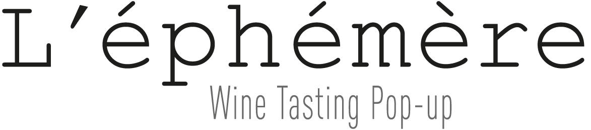 L'éphémère – Wine Tasting Pop-up